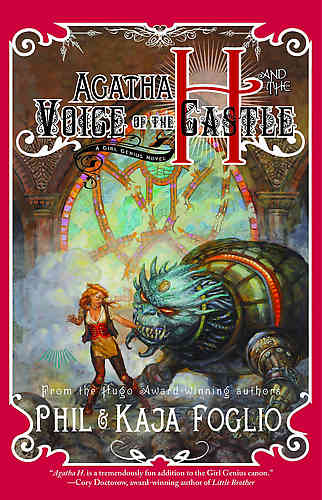 Agatha H. & the Voice of the Castle A Girl Genius Novel Hc