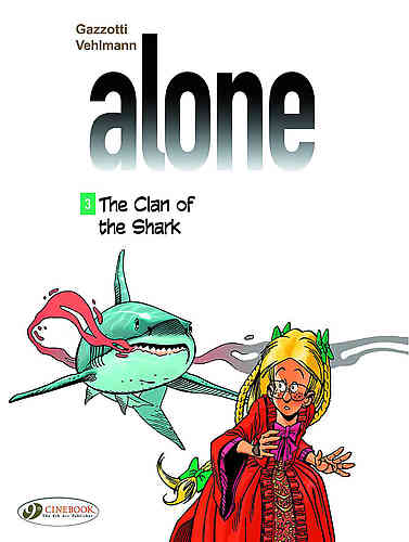 Alone Bk 03 The Clan of the Shark