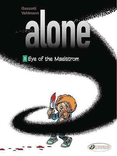 Alone Bk 05 Eye of the Maelstrom