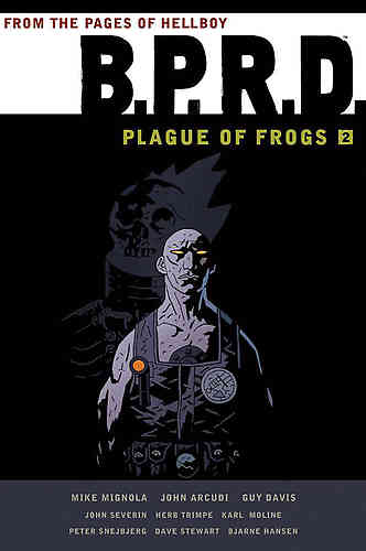B.P.R.D. (BPRD) Plague of Frogs Bk 02