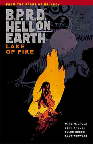 B.P.R.D. (BPRD) Hell On Earth Bk 08 Lake of Fire