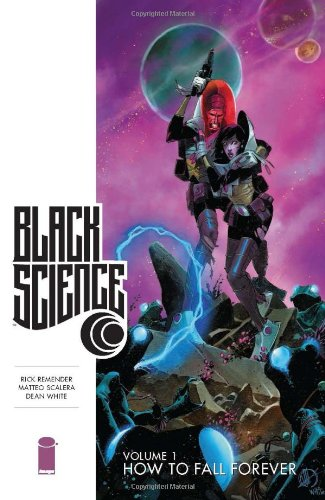 Black Science Bk 01 How to Fall Forever