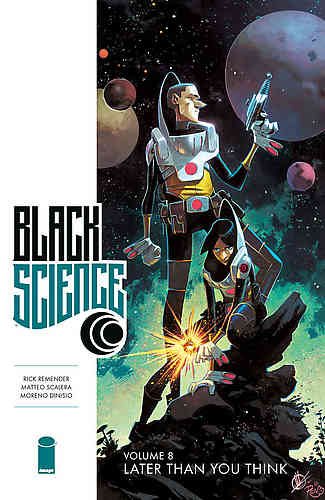 Black Science Bk 08 Later Than You Think