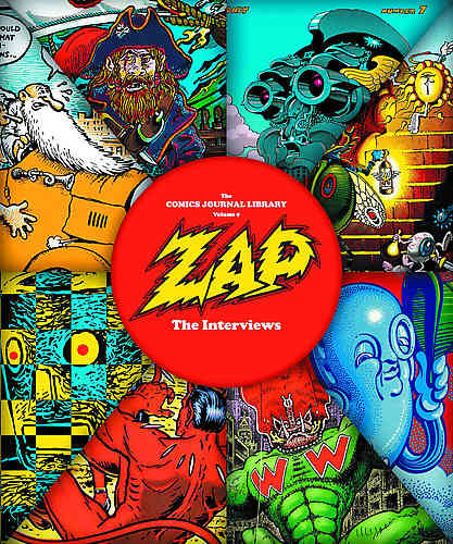 Comics Journal Library Bk 09 Zap Interviews
