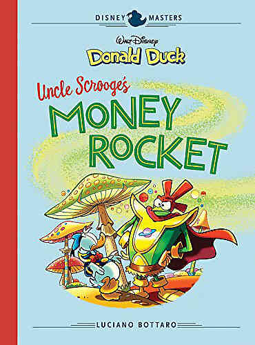 Disney Masters HC 02 Donald Duck: Uncle Scrooge's Money Rocket