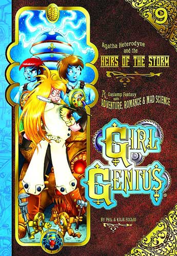 Girl Genius Bk 09 Agatha Heterodyne and the Heirs of the Storm
