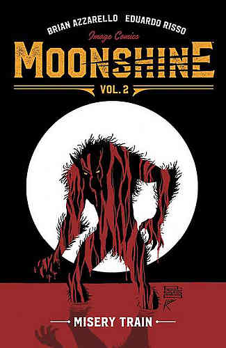 Moonshine Bk 02 Misery Train