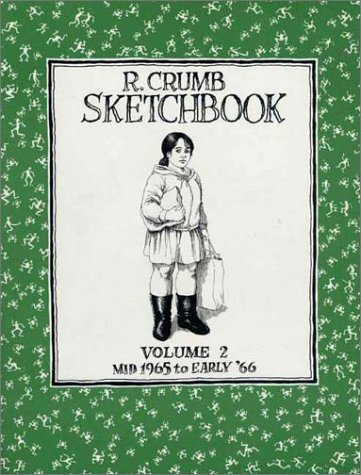 R. Crumb Sketchbook Bk 02 Mid 1965 to Early '66