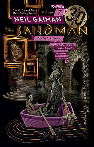 Sandman Bk 07 Brief Lives 30th Anniversary Edition