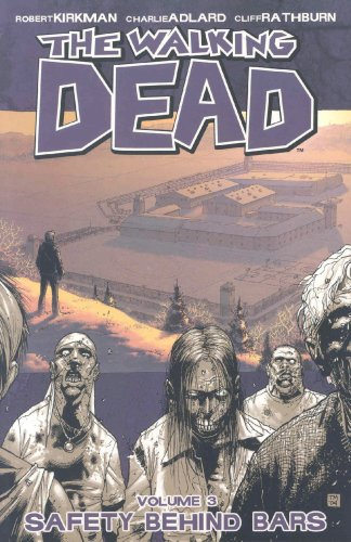 Walking Dead Bk 03 Safety Behind Bars
