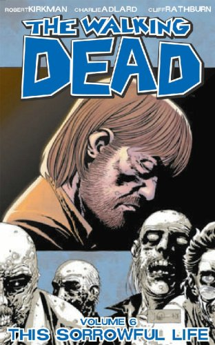 Walking Dead Bk 06 This Sorrowful Life