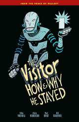 Visitor How and Why He Stayed