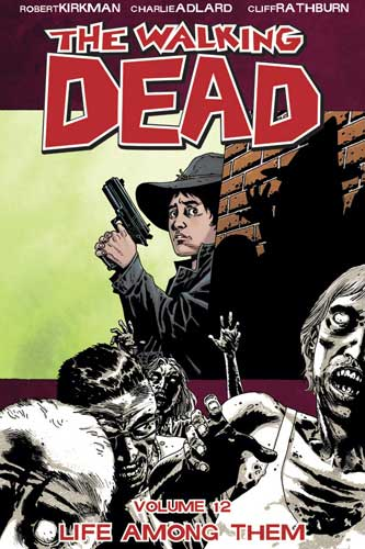 Walking Dead Bk 12 Life Among Them