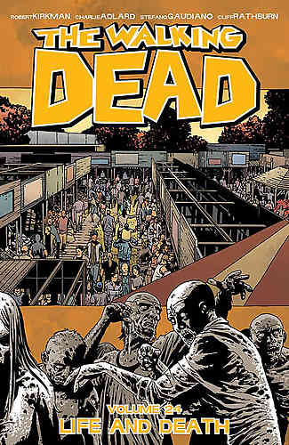 Walking Dead Bk 24 Life and Death