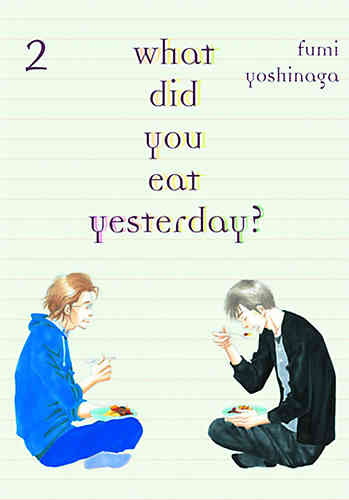 What Did You Eat Yesterday? Bk 02