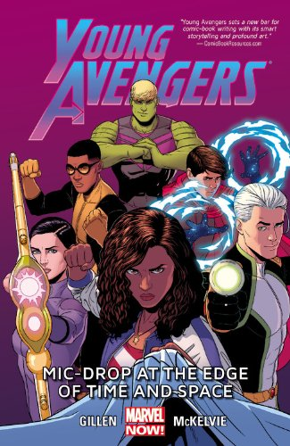 Young Avengers Bk 03 Mic-Drop at the Edge of Time and Space