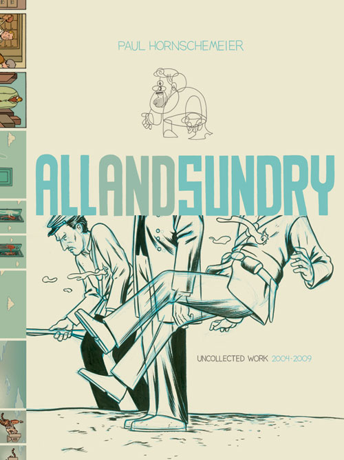 All and Sundry Uncollected Work Hc 2004-2009