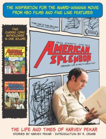 American Splendor The Life and Times of Harvey Pekar