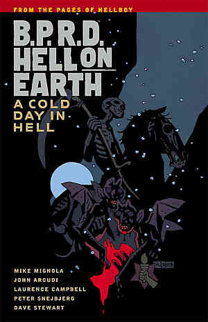 B.P.R.D. (BPRD) Hell On Earth Bk 07 A Cold Day in Hell