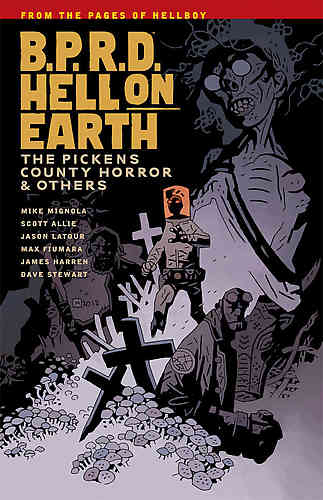 B.P.R.D. (BPRD) Hell On Earth Bk 05 The Pickens County Horror & Others