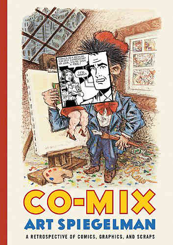 Co-Mix A Retrospective of Comics, Graphics, and Scraps