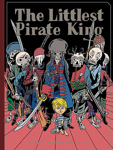 Littlest Pirate King Hc