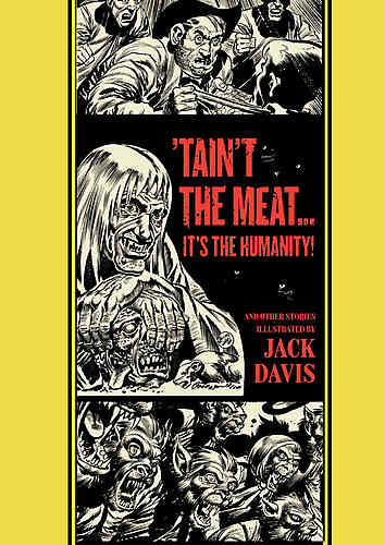 'Tain't the Meat... It's the Humanity! & Other Stories Hc