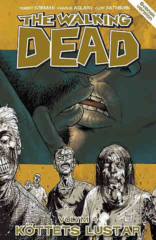 The Walking Dead Vol 04 Köttets lustar