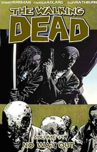 Walking Dead Bk 14 No Way Out