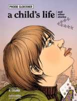 A Child's Life and Other Stories Revised Edition