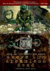 Above the Dreamless Dead WWI in Poetry & Comics HC