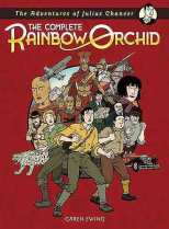 Adventures of Julius Chancer The Complete Rainbow Orchid