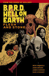 B.P.R.D. (BPRD) Hell On Earth Bk 11 Flesh and Stone