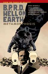 B.P.R.D. (BPRD) Hell On Earth Bk 12 Metamorphosis