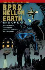B.P.R.D. (BPRD) Hell On Earth Bk 13 End of Days