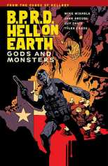 B.P.R.D. (BPRD) Hell On Earth Bk 02 Gods and Monsters