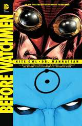 Before Watchmen Nite Owl/Dr Manhattan