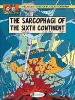 Blake & Mortimer Bk 10 The Sarcophagi of the Sixth Continent, Part 2