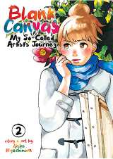 BLaNK CaNVaS: MY SO-CaLLED ARTIST S JOURNEY Bk 02