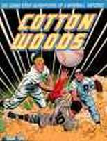 Cotton Woods The Comic Strip Adventures of A Baseball Natural