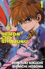 Demon City Hunter Demon City Shinjuko Bk 1