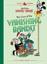 Disney Masters HC 03 Mickey Mouse: The Case of the Vanishing Bandit