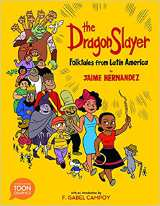 Dragon Slayer Folktales From Latin America SC