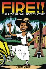 Fire!! The Zora Neale Hurston Story HC