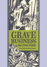 Grave Business & Other Stories HC
