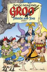 Groo Friends and Foes Bk 01