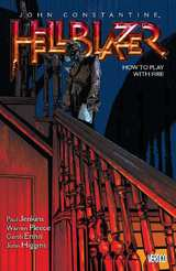 Hellblazer Bk 12 How to Play with Fire