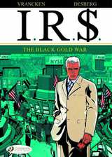 I.R.$. (IRS) Bk 06 Black Gold War
