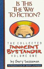 Innocent Bystander Bk 01 Is This the Way to Fiction?
