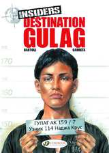 Insiders Bk 05 Destination Gulag